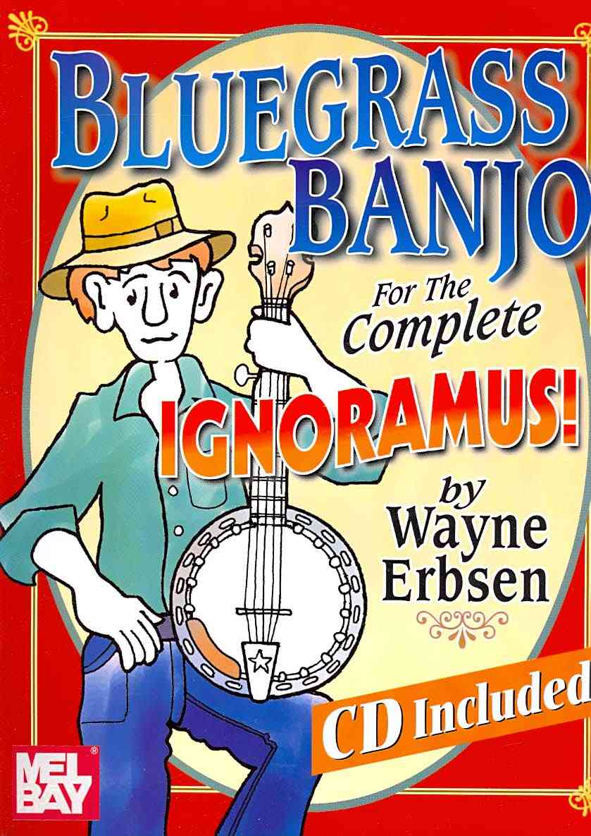 Bluegrass Banjo for the Complete Ignoramus By Erbsen, Wayne